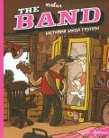 Мавил: История моей группы. The Band