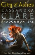 Cassandra Clare: Mortal Instruments 2: City of Ashes