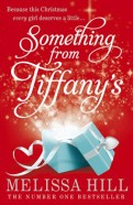 Melissa Hill: Something from Tiffany's