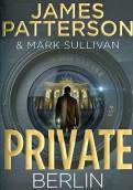 Patterson, Sullivan: Private Berlin
