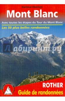 Autour du Mont Blanc - Hartmut Eberlein
