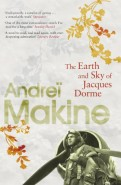 Andrei Makine: The Earth and Sky of Jacques Dorme