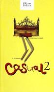 Оксана Робски: Casual 2. Пляска головой и ногами