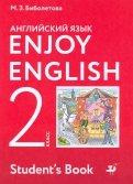Биболетова, Денисенко, Трубанева: Английский язык. Enjoy English. 2 класс. Учебник. ФГОС