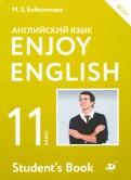 Биболетова, Бабушис, Снежко: Английский язык. 11 класс. Enjoy English. Учебник. Базовый уровень. ФГОС