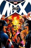 Брубейкер, Бендис, Аарон: Мстители против Людей Икс