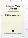 Louisa Alcott: Little Women
