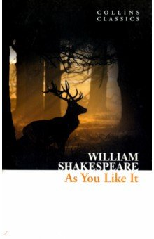 Купить William Shakespeare: As You Like It ISBN: 978-0-00-790239-2