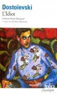 Dostoevsky, Dostoevsky: L'Idiot (на французском языке)