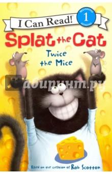 Splat the Cat. Twice the Mice (Level 1) - Scotton, Resnick