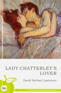 David Lawrence: Lady Chatterley's Lover