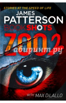 Купить Patterson, DiLallo: Zoo 2 ISBN: 978-1-78653-003-5