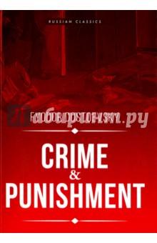 Crime and Punishment - Fyodor Dostoevsky