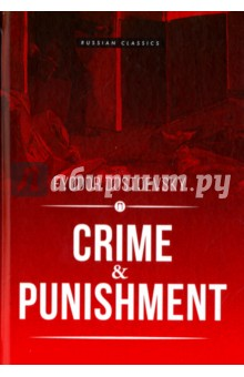 Crime and Punisment - Fyodor Dostoevsky