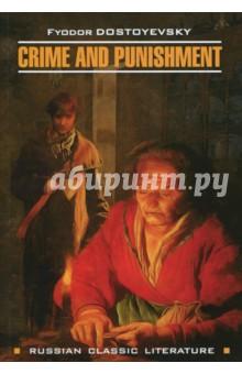 CRIMW AND PUNISHMENT - Fyodor Dostoevsky