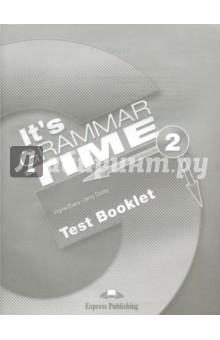 It's Grammar Time 2. Test booklet. Сборник тестовых заданий - Evans, Dooley