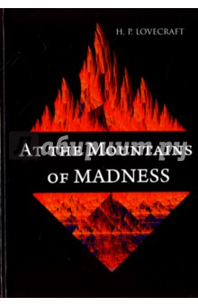 At the Mountains of Madness - Howard Lovecraft