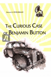 The Curious Case of Benjamin Button - Francis Fitzgerald