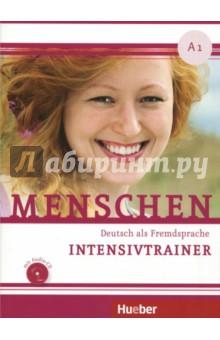 Menschen. A1. Intensivtrainer (+CD) - Birthe Scheffler