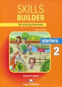 Skills Builder for young learners STARTERS2 Учебн
