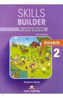 Skills Builder for young learners. MOVERS-2. Учебник - Jenny Dooley