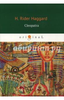 Cleopatra - Henry Haggard