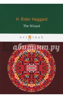 The Wizard - Henry Haggard