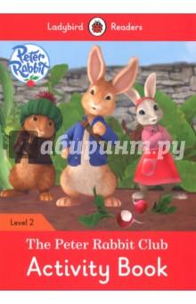 The Peter Rabbit Club. Activity Book - Catrin Morris