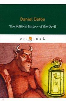 The Political History of the Devil - Daniel Defoe