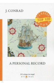 A Personal Record - Joseph Conrad