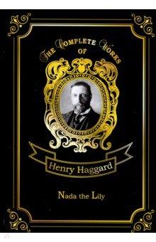 Nada the Lily - Henry Haggard