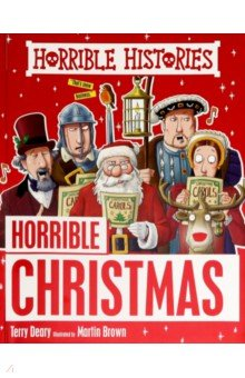 Horrible Histories: Horrible Christmas - Terry Deary