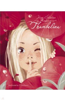 Thumbelina (на английском языке) - Ханс Андерсен