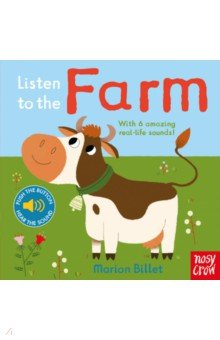 Listen to the Farm (sound board book) - Marion Billet