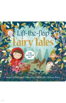 Lift-the-Flap Fairy Tales - Roger Priddy