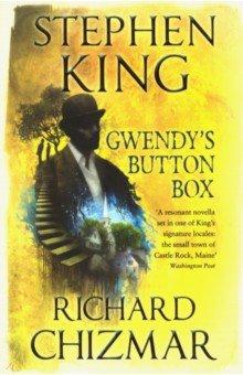 Gwendy's Button Box - King, Chizmar