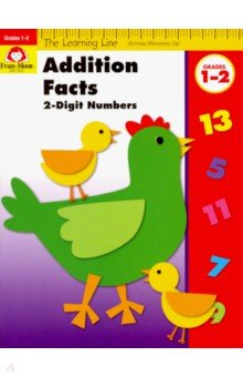 The Learning Line Workbook. Addition Facts, Grades 1-2
