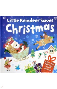 Little Reindeer Saves Christmas (cased gift book) - Melanie Joyce