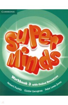 Super Minds. Level 3. Workbook with Online Resources - Puchta, Gerngross, Lewis-Jones